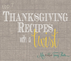 The Best Thanksgiving Recipes to Add New and Fun Menu Items to Your Traditional Dinner | missfrugalfancypants.com