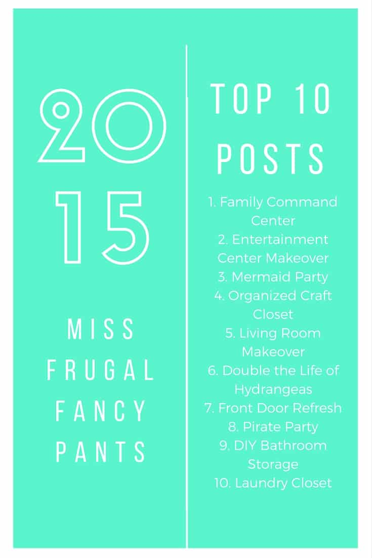 Top 10 Posts of 2015 from Miss Frugal Fancy Pants including DIY Makeovers on a Budget and Entertaining Ideas | missfrugalfancypants.com